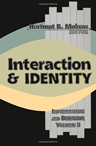Interaction and Identity (Information and Behavior): Mokros