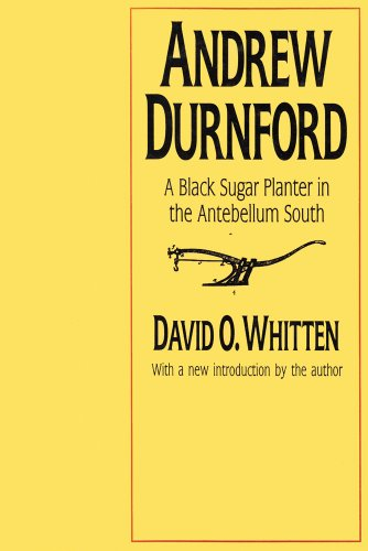 9781560002000: Andrew Durnford: A Black Sugar Planter in the Antebellum South