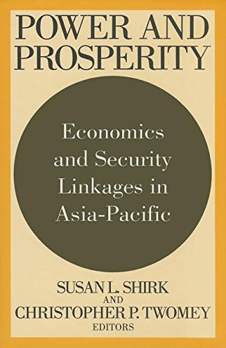 9781560002529: Power and Prosperity: Economics and Security Linkages in Asia-Pacific