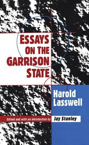 Essays on the Garrison State: Harold D. Lasswell