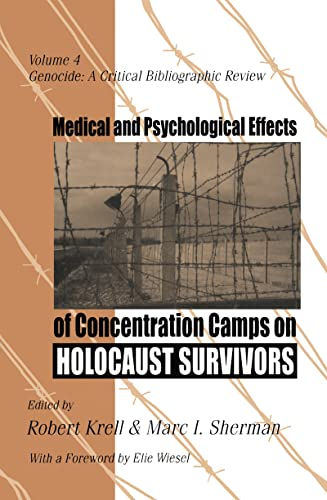9781560002901: Medical and Psychological Effects of Concentration Camps on Holocaust Survivors (Genocide Studies)