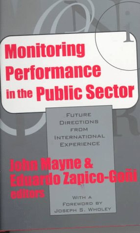 9781560002925: Monitoring Performance in the Public Sector: Future Directions from International Experience