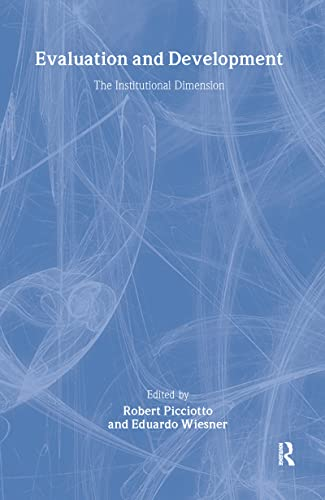 9781560003700: Evaluation and Development: The Institutional Dimension (World Bank Series on Evaluation and Development)