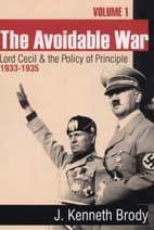 9781560003748: The Avoidable War: Volume 1, Lord Cecil and the Policy of Principle, 1932-35