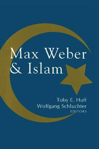 9781560004004: Max Weber and Islam