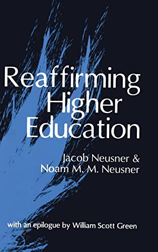 9781560004257: Reaffirming Higher Education