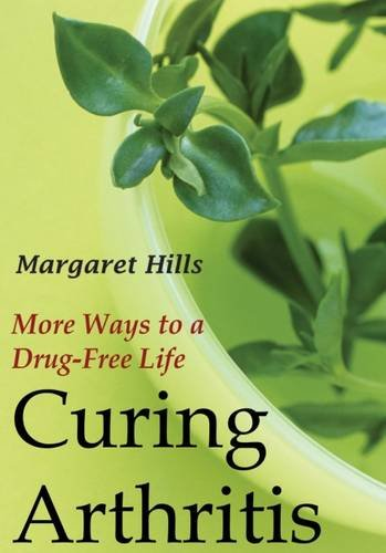 9781560004592: Curing Arthritis: More Ways to a Drug-Free Life (Transaction Large Print Books)