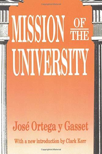 Mission of the University: Jos? Ortega y