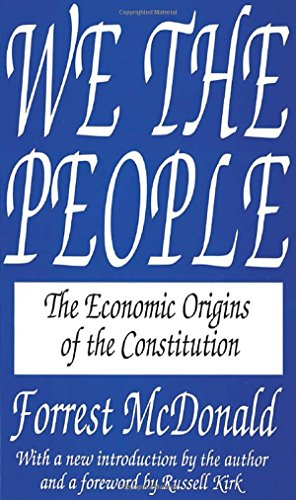 9781560005742: We the People: The Economic Origins of the Constitution