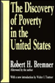 The Discovery of Poverty in the United States (Rand Studies Published with Transaction): McCutcheon...
