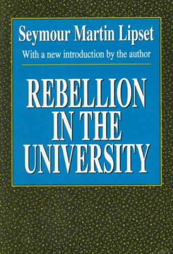 9781560005964: Rebellion in the University (Foundations of Higher Education)