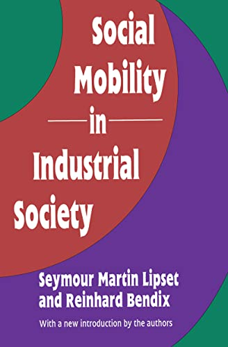 Social Mobility in Industrial Society (1560006064) by Seymour Lipset