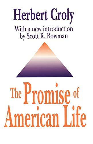 9781560006282: The Promise of American Life