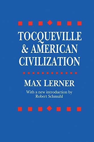 9781560007036: Tocqueville and American Civilization