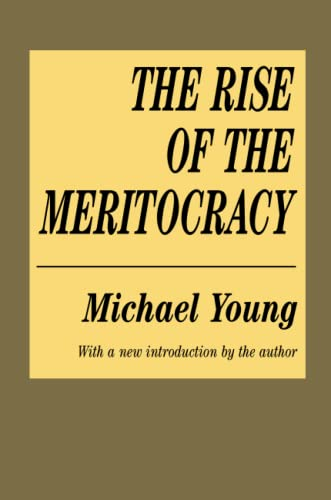 9781560007043: The Rise of the Meritocracy (Classics in Organization and Management Series)