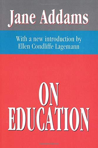 9781560007340: On Education