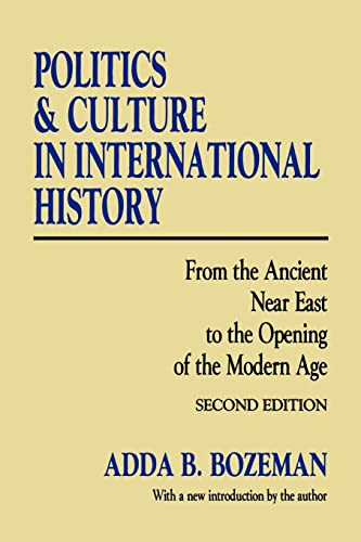 9781560007357: Politics and Culture in International History: From the Ancient Near East to the Opening of the Modern Age