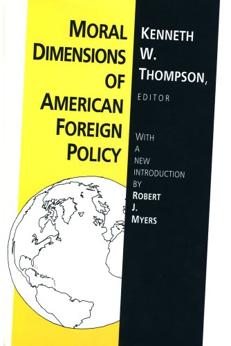 9781560007425: Moral Dimensions of American Foreign Policy: Ethics in Foreign Policy