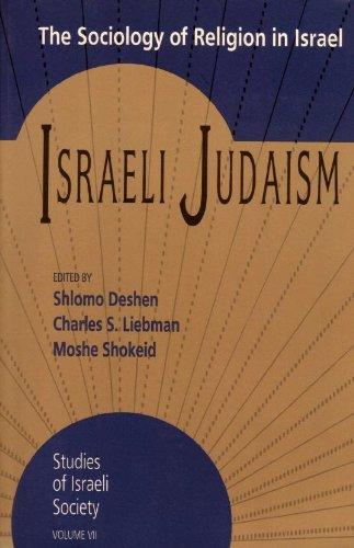 9781560007623: Israeli Judaism: The Sociology of Religion in Israel (Studies of Israeli Society, Vol 7)