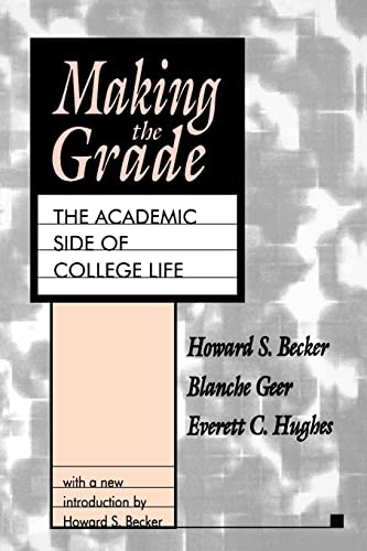 9781560008071: Making the Grade: The Academic Side of College Life (Foundations of higher education)