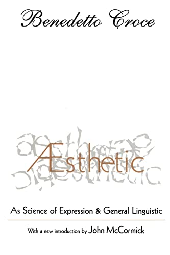 9781560008187: Aesthetic: As Science of Expression and General Linguistic