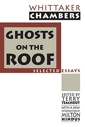 Ghosts on the Roof: Whittaker Chambers