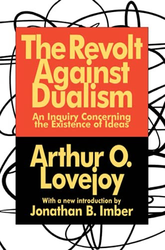 9781560008477: The Revolt Against Dualism: An Inquiry Concerning the Existence of Ideas