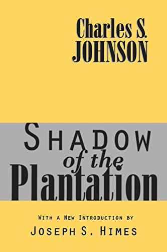 9781560008781: Shadow of the Plantation (Black and African-American Studies)