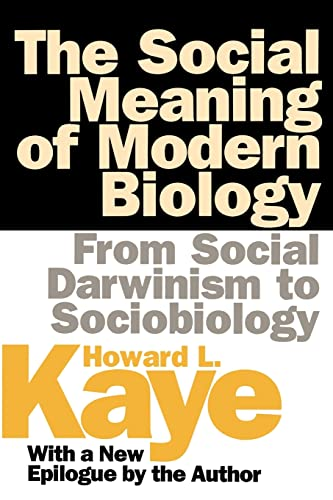 9781560009146: The Social Meaning of Modern Biology: From Social Darwinism to Sociobiology