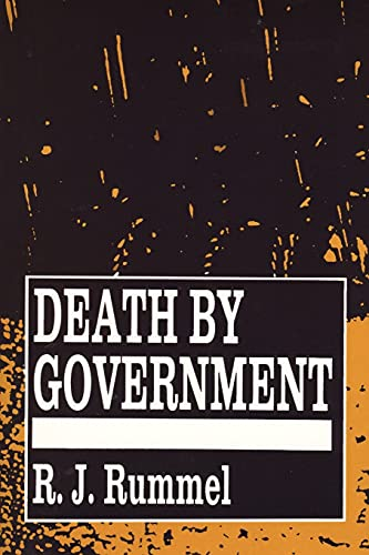 9781560009276: Death by Government: Genocide and Mass Murder Since 1900