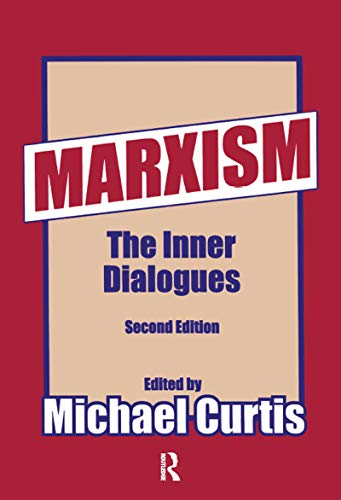 9781560009450: Marxism: The Inner Dialogues