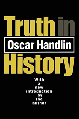 9781560009511: Truth in History