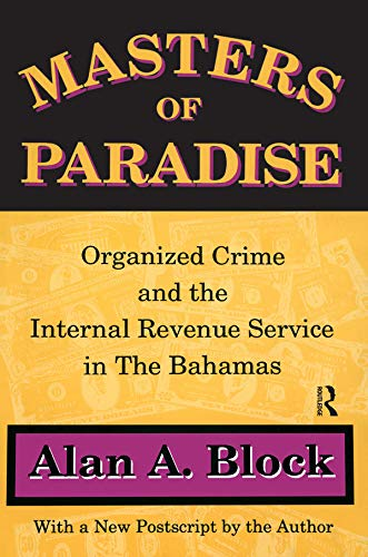 9781560009719: Masters of Paradise: Organised Crime and the Internal Revenue Service in the Bahamas