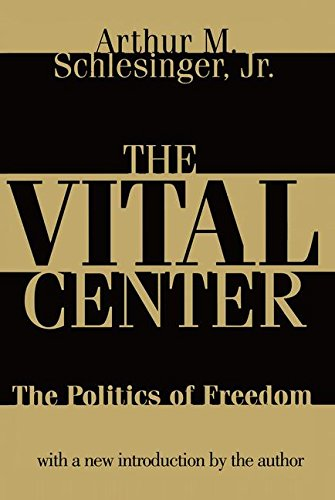 The Vital Center: Politics of