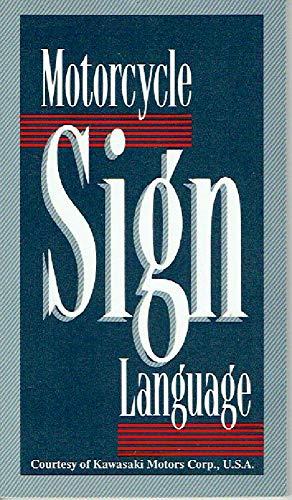 Motorcycle Sign Language: Kamp, Baine