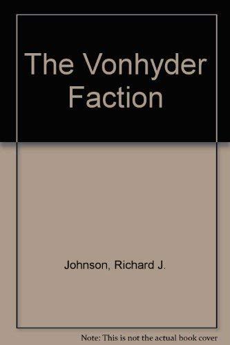 The VonHyder Faction: Johnson, Richard J.