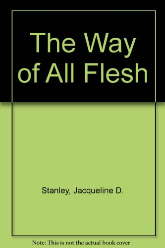 9781560023999: The Way of All Flesh