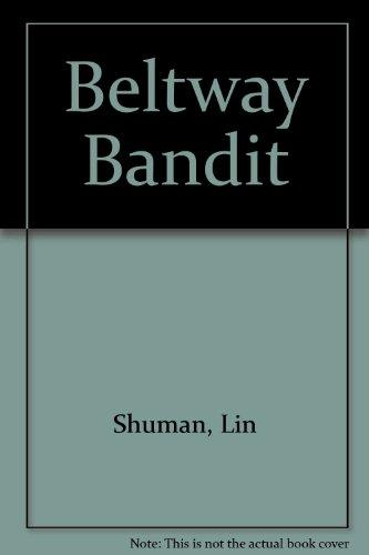 9781560024224: Beltway Bandit
