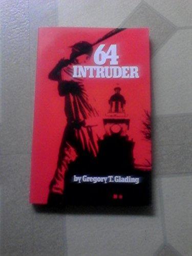 9781560025573: 64 Intruder