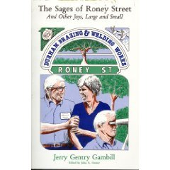 The Sages of Roney Street: And Other: Gambill, Jerry Gentry