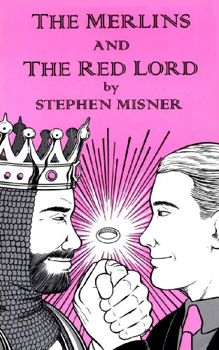 The Merlins And The Red Lord.: Misner, Stephen.