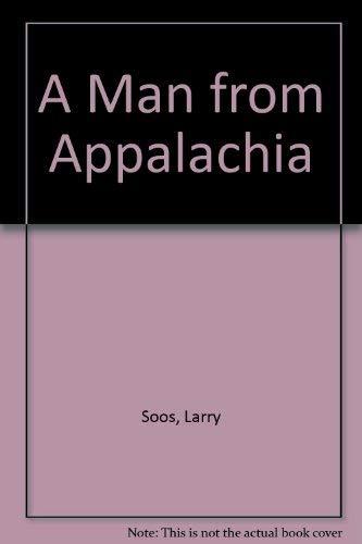 9781560027850: A Man from Appalachia