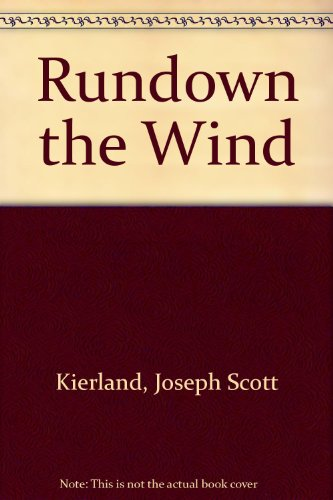9781560027874: Rundown the Wind
