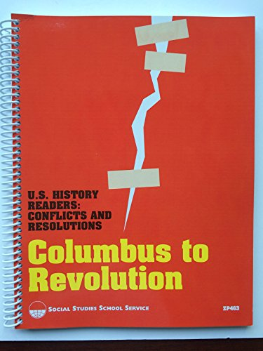 9781560043607: U.S. History Readers: Conflicts and Resolutions, Columbus to Revolution