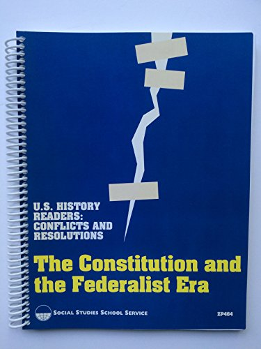 9781560043614: U.S. History Readers: Conflicts and Resolutions, The Constitution and the Federalist Era