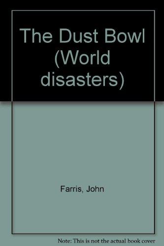 The Dust Bowl: John Farris