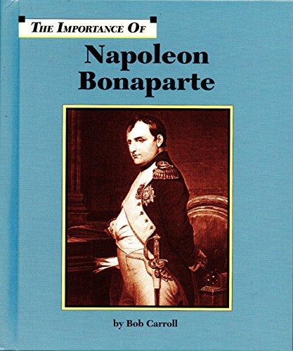 Napoleon Bonaparte (Importance of): Carroll, Bob