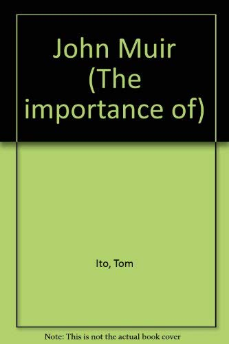 The Importance Of Series - John Muir: Tom Ito