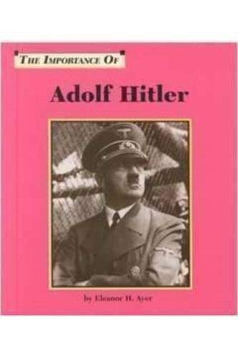 Adolf Hitler: Eleanor H. Ayer