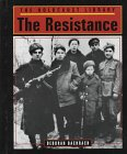 The Holocaust Library - The Resistance (1560060921) by Deborah Bachrach